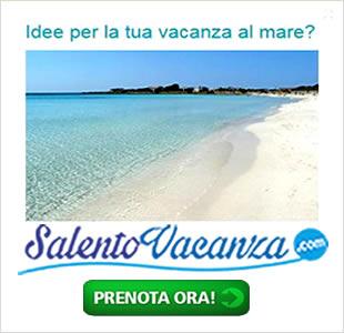 Vacanze nel Salento - Appartamenti Affitti in Puglia